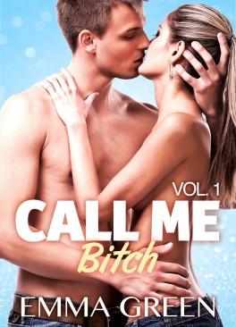Call me bitch tome 1