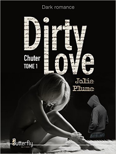 Dirty love tome 1 chuter