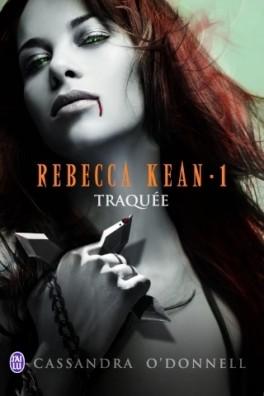 Rebecca kean tome 1 traquee