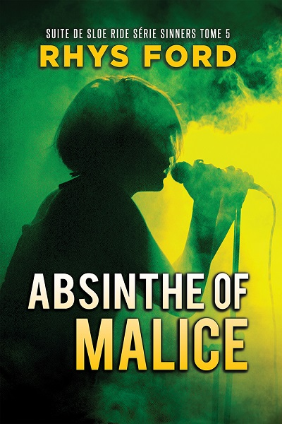 Sinners tome 5 absinthe of malice