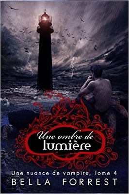 Une nuance de vampire tome 4 a shadow of light 791664