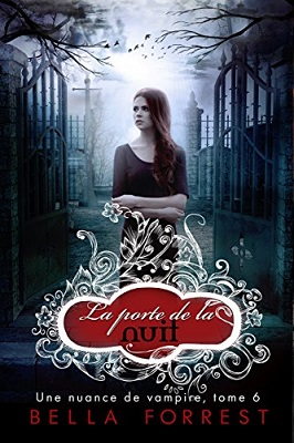 Une nuance de vampire tome 6 a gate of night